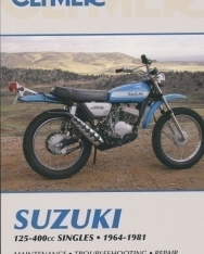 Clymer: Suzuki 125-400Cc Singles, 1964-1981