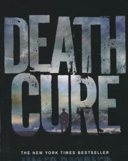 James Dashner: The Death Cure (Maze Runner Book 3)