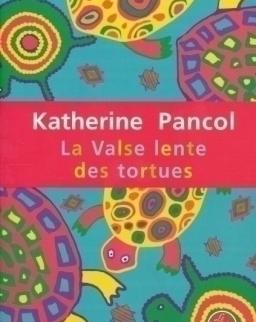 Katherine Pancol: Valse lente des tortues