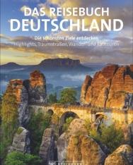 Das Reisebuch Deutschland. Die schönsten Ziele erfahren und entdecken: Grandioser Bildband und praktischer Reiseführer in einem. Mit 32 Seiten Straßenkarten
