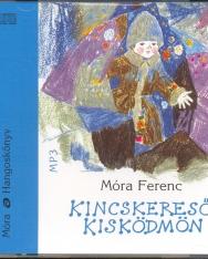 Móra Ferenc: Kincskereső Kisködmön (MP3)