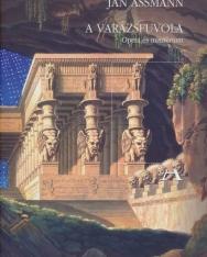 Jan Assmann: A Varázsfuvola - Opera és misztérium