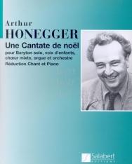 Arthur Honegger: Une Cantate de Noel - zongorakivonat