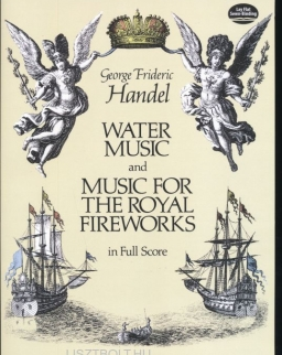 Georg Friedrich Händel: Water Music And Music For The Royal Fireworks - Partitúra