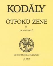 Kodály Zoltán: Ötfokú zene 2. - 100 kis induló