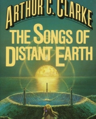 Arthur C. Clarke: The Songs of Distant Earth
