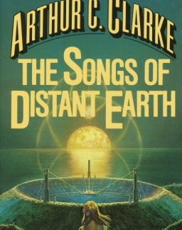 Arthur C. Clarke: The Songs of Distant Earth