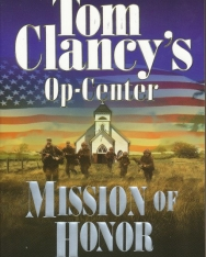 Tom Clancy: Mission of Honor - Op-Center Universe Volume 9