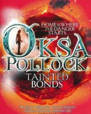 Anne Plichota - Cendrine Wolf: Oksa Pollock Tainted Bonds