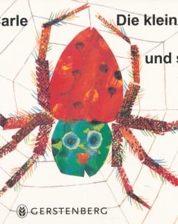 Eric Carle: Die kleine Spinne spinnt und schweigt