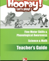 Hooray! Let's Play! Level A Science & Math and Fine Motor Skills & Phonological Awareness Activity Book Teacher's Guide