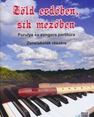 Zöld erdőben, sík mezőben - furulyára, zongorakísérettel