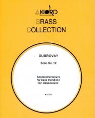 Dubrovay: Solo No. 12 - basszusharsonára