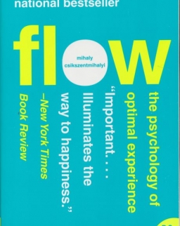 Csíkszentmihályi Mihály: Flow: The Psychology of Optimal Experience