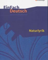EinFach Deutsch Unterrichtsmodelle - Naturlyrik