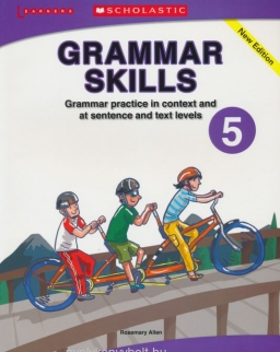 Grammar Skills 5 - Grammar Practice in Context and at Sentence and Text Levels