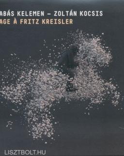 Kelemen Barnabás - Kocsis Zoltán: Hommage a Fritz Kreisler