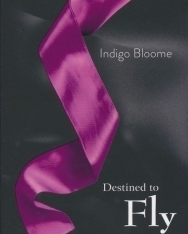 Indigo Bloome: Destined to Fly (Avalon 3)