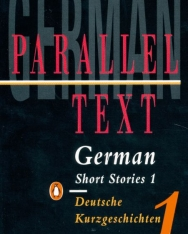 German Short Stories 1: Parallel Text