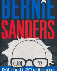 Bernie Sanders: Guide to Political Revolution