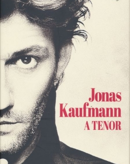 Thomas Voigt: Jonas Kaufmann - A tenor