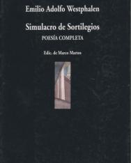 Emilio Adolfo Westphalen:Simulacro de sortilegios: Poesía completa