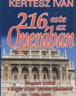 Kertész Iván: 216 este az Operában