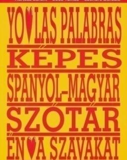 Yo amo las palabras - Képes spanyol-magyar szótár - Én szeretem a szavakat