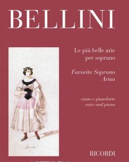 Vincenzo Bellini: Favorite Soprano Arias