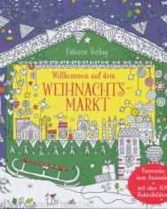 Willkommen auf dem Weihnachtsmarkt: Panorama zum Ausmalen mit über 100 Rubbelbildern