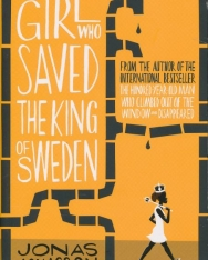 Jonas Jonasson: The Girl Who Saved the King of Sweden