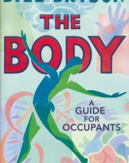 Bill Bryson: The Body: A Guide for Occupants