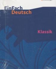 EinFach Deutsch Unterrichtsmodelle: Klassik