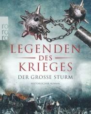 David Gilman: Legenden des Krieges - Der große Sturm (Thomas Blackstone, Band 4)