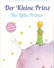 Antoine de Saint-Exupéry: Der Kleine Prinz   The Little Prince (zweisprachige Ausgabe   A kis herceg - angol-német kétnyelvű kiadás)