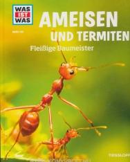 WAS IST WAS Band 136: Ameisen und Termiten - Fleißige Baumeister