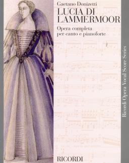 Gaetano Donizetti: Lucia di Lammermoor - zongorakivonat (olasz)