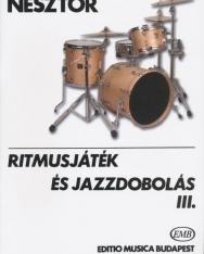 Nesztor Iván: Ritmusjáték és jazzdobolás 3.