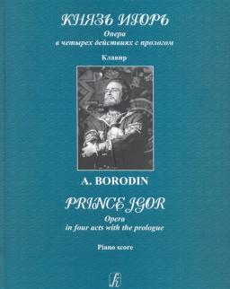 Alexander Borodin: Prince Igor zongorakivonat (orosz)
