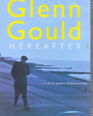 Glenn Gould: Hereafter DVD - Bruno Monsaingeon filmje