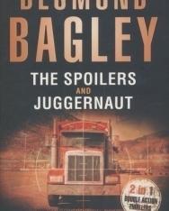 Desmond Bagley:The Spoilers/Juggernaut