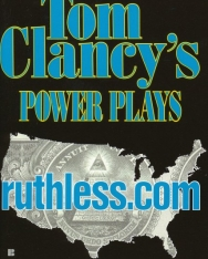 Tom Clancy: ruthless.com - Power Plays Volume 2