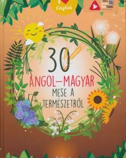 30 angol-magyar mese a természetről