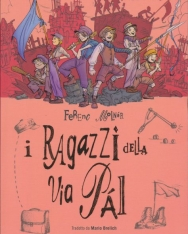 Molnár Ferenc: I ragazzi della via Pál