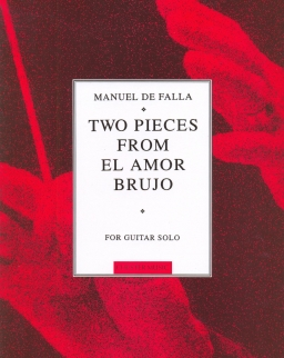 De Falla, Manuel: Two Pieces from El Amor Brujo for guitar