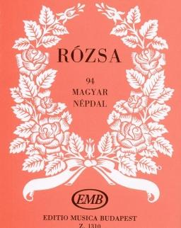 Rózsa - 94 magyar népdal