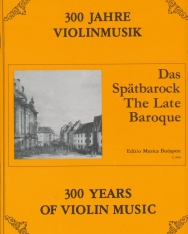 300 év hegedűmuzsikája - Későbarokk