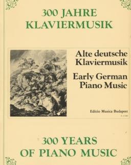 300 év zongoramuzsikája - Korai német zongoramuzsika