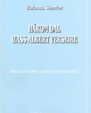 Balassa Sándor: Három dal Wass Albert verseire