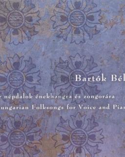 Bartók Béla: Magyar népdalok énekhangra és zongorára